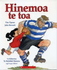 Hinemoa te toa by Tim Tipene