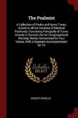 The Psalmist by Vincent Novello
