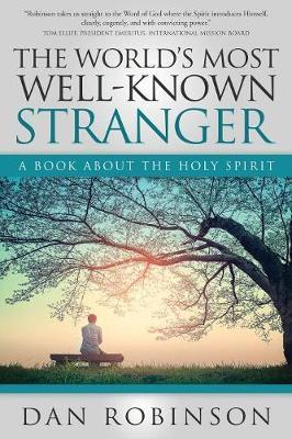 The World's Most Well-Known Stranger by Daniel Robinson image