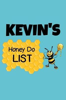 Kevin's Honey Do List by Kevin Name Notebooks