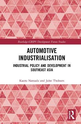 Automotive Industrialisation by Kaoru Natsuda