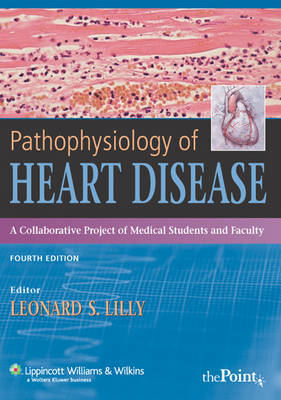 Pathophysiology of Heart Disease: A Collaborative Project of Medical Students and Faculty image