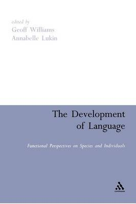The Development of Language by Geoff Williams