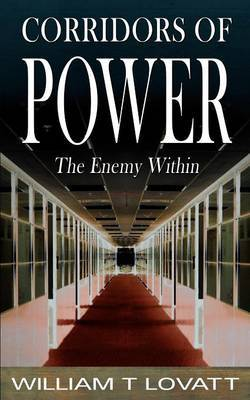 Corridors of Power by Willliam T Lovatt image