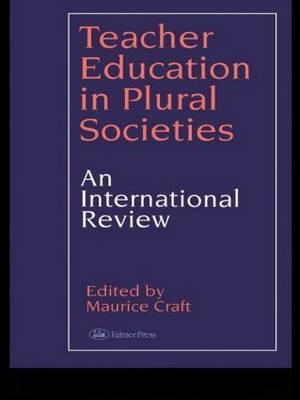 Teacher Education in Plural Societies: An International Review