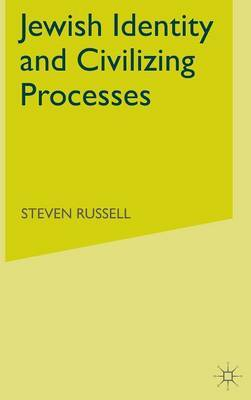 Jewish Identity and Civilizing Processes by S Russell image