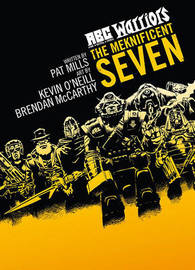 ABC Warriors: Meknificent Seven by Pat Mills