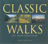 Classic Walks of New Zealand by Craig Potton