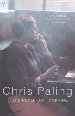 Repentant Morning by Chris Paling