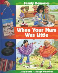 When Your Mum Was Little by Jane Bidder image