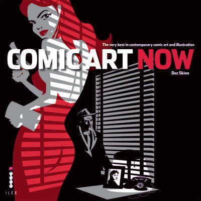 Comic Art Now by Dez Skinn image