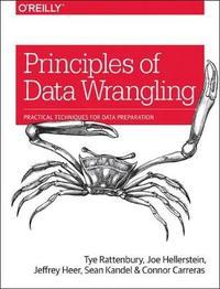 Principles of Data Wrangling by Tye Rattenbury