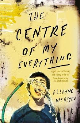 The Centre of My Everything by Allayne L. Webster image