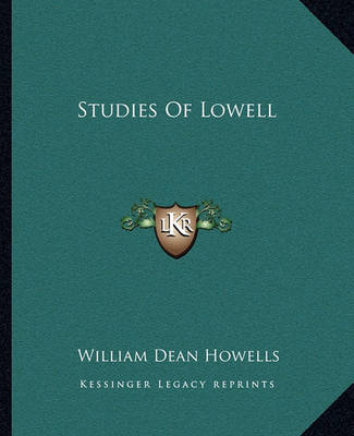 Studies of Lowell by William Dean Howells