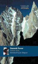 Summit Fever by Andrew Greig image