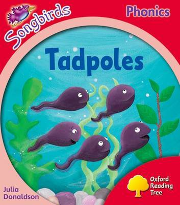 Oxford Reading Tree: Stage 4: Songbirds: Tadpoles by Julia Donaldson image