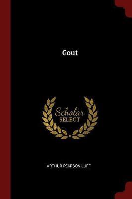 Gout by Arthur Pearson Luff
