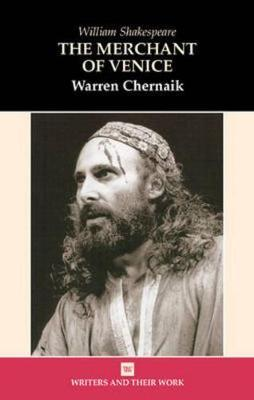 The Merchant of Venice by Warren Chernaik