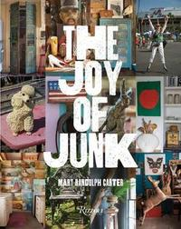 The Joy of Junk by Mary Randolph Carter