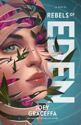 Rebels of Eden by Joey Graceffa image