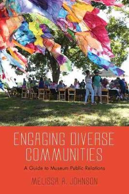 Engaging Diverse Communities by Melissa A Johnson