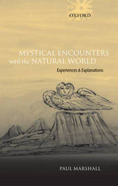Mystical Encounters with the Natural World by Paul Marshall