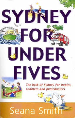 Sydney for Under Fives by Seana Smith image