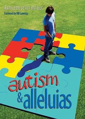 Autism & Alleluias by Kathleen Deyer Bolduc image