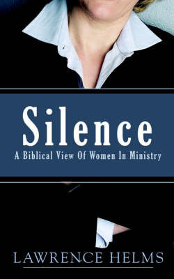 Silence by Lawrence Helms