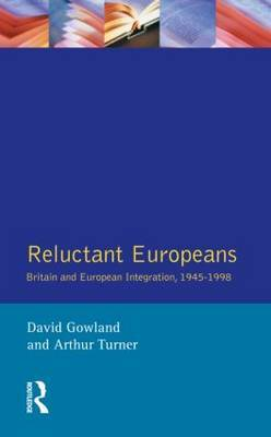 Reluctant Europeans by David Gowland image