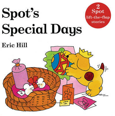 Spot's Special Days by Eric Hill