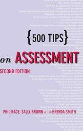 500 Tips on Assessment by Sally Brown