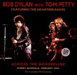 Across The Borderline by Bob Dylan & Tom Petty