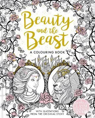 The Beauty and the Beast Colouring Book by Gabrielle-Suzanne De Villeneuve