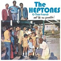 Meet The Now Generation! (LP) by Heptones & Their Friends image