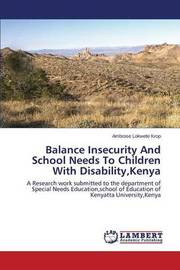 Balance Insecurity and School Needs to Children with Disability, Kenya by Lokwete Krop Ambrose