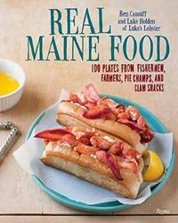 Real Maine Food by Ben Conniff