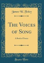The Voices of Song by James W. Foley image
