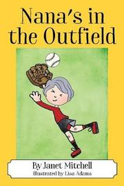 Nana's in the Outfield by Janet Mitchell image