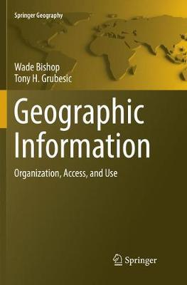 Geographic Information by Wade Bishop