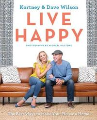 Live Happy by Kortney Wilson