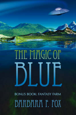 The Magic of Blue by Barbara F. Fox image