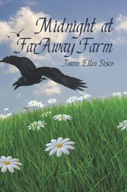Midnight at Faraway Farm by Joann Ellen Sisco