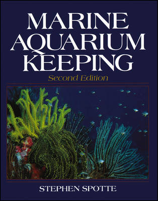 Marine Aquarium Keeping by Stephen Spotte image