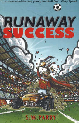 Runaway Success by Sarah W. Parry
