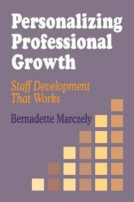 Personalizing Professional Growth by Bernadette Marczely