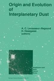 Origin and Evolution of Interplanetary Dust
