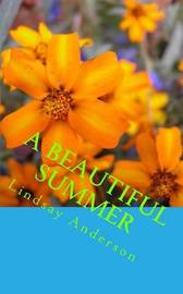 A Beautiful Summer by Lindsay Anderson image