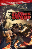 Robert E. Howard's Savage Sword: Volume 1 by Paul Tobin