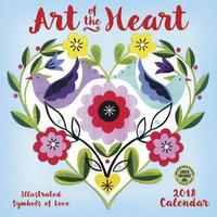 Art of the Heart 2018 Wall Calendar by Amber Lotus Publishing
